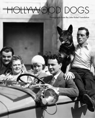 Hollywood Dogs By Abbott, Garrett (EDT)/ Britton, Catherine (EDT)
